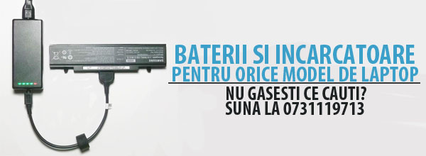 baterii si incarcatoare pentru orice model de laptop
