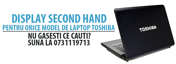 display laptop toshiba de vanzare