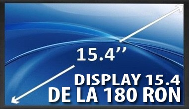 Display 15.4 de la 180 RON